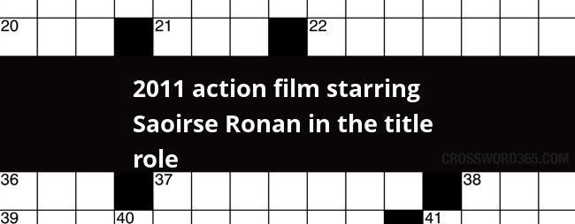 2011 Action Film Starring Saoirse Ronan In The Title Role Crossword Clue