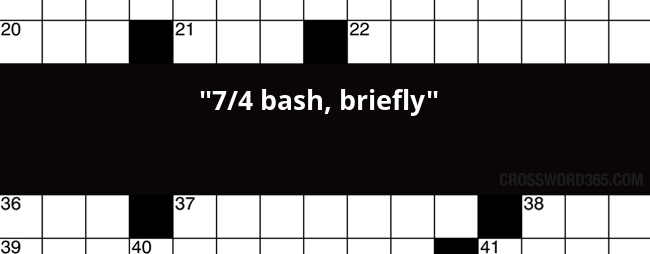 7 4 Bash Briefly Crossword Clue
