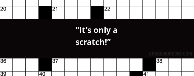 It S Only A Scratch Crossword Clue