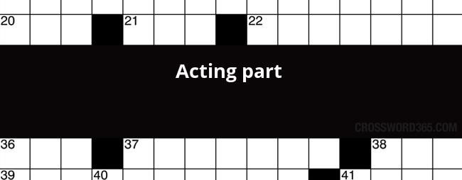 Acting Part Crossword Clue