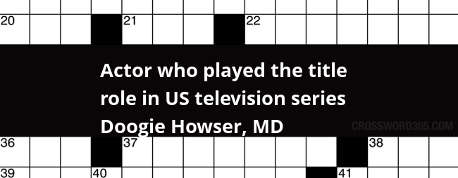 Actor Who Played The Title Role In Us Television Series Doogie Howser Md Crossword Clue