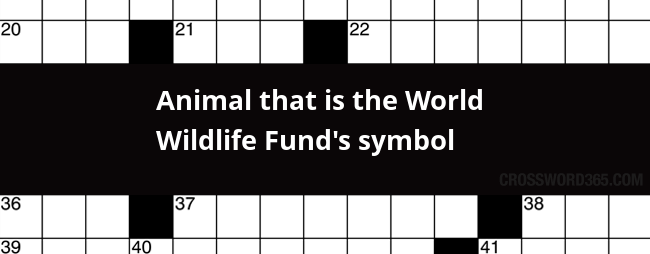 Animal That Is The World Wildlife Funds Symbol Crossword Clue