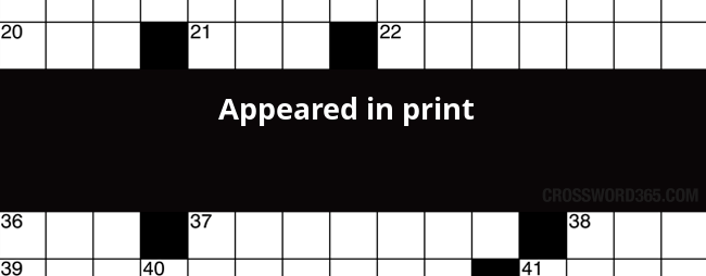 Appeared In Print Crossword Clue