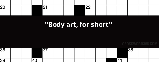 Body Art For Short Crossword Clue