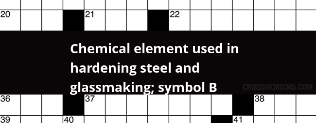 Chemical Element Used In Hardening Steel And Glassmaking Symbol B