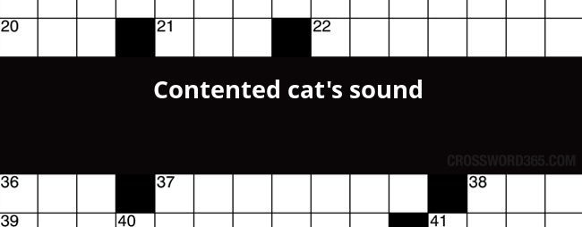 Contented cats sound crossword clue below you will be able to find the answer to contented cats sound crossword clue which was last seen on newsday crossword march 5 2018 malvernweather Images