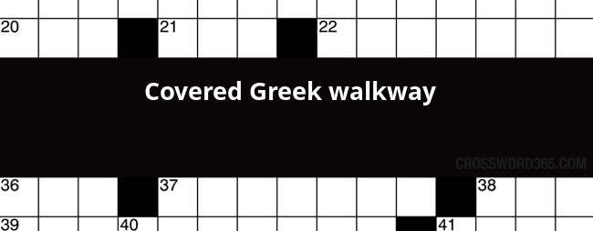 Covered Greek Walkway Crossword Clue