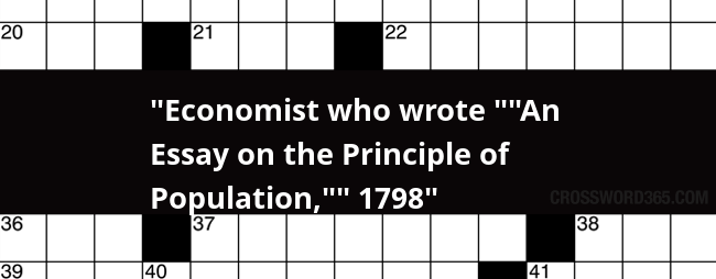 economist who wrote an essay on the principle of population crossword clue