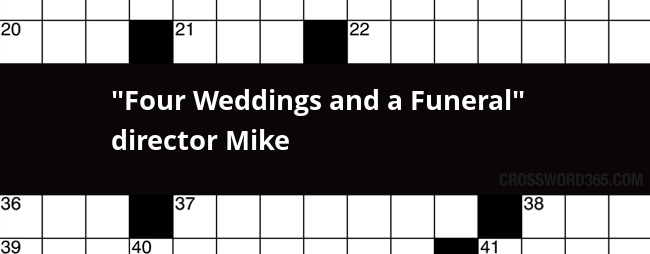 Four Weddings And A Funeral Director Mike Crossword Clue