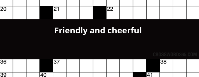 Friendly And Cheerful Crossword Clue