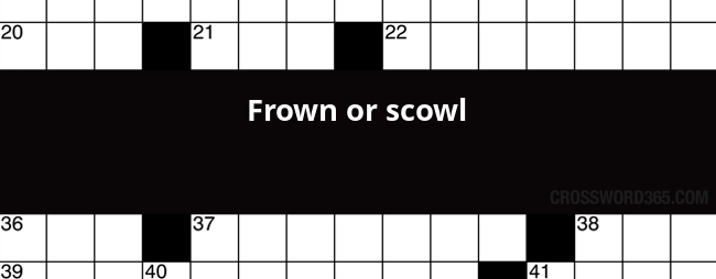 Frown Or Scowl Crossword Clue