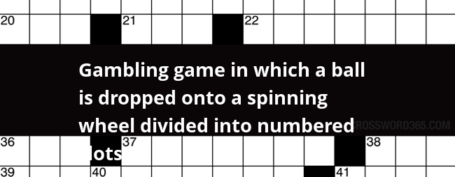 Casino Game With Numbered Balls Crossword Clue