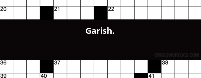 Garish crossword clue below you will be able to find the answer to garish crossword clue which was last seen on newsday crossword september 18 2016 malvernweather Images