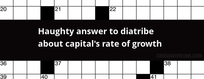 Below you will be able to find the answer to Haughty answer to diatribe about capital's