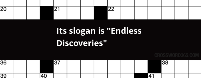 its slogan is endless discoveries crossword clue