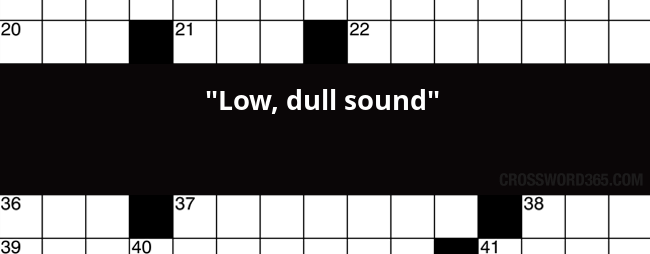 Low Dull Sound Crossword Clue