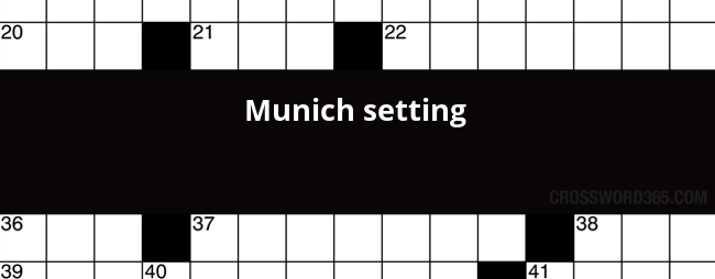 MUNICH - crossword answers, clues, definition, synonyms, other words and anagrams