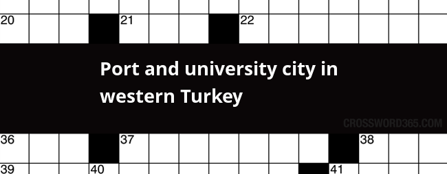 Port And University City In Western Turkey Crossword Clue