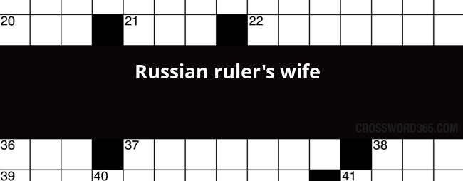 Russian Ruler S Wife Crossword Clue