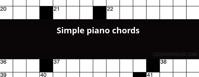Simple Piano Chords Crossword Clue