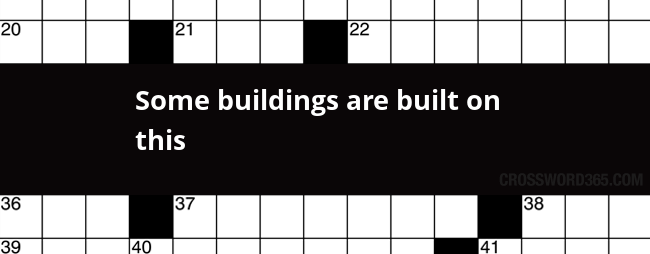 Some buildings are built on this crossword clue below you will be able to find the answer to some buildings are built on this crossword clue our site contains over 28 million crossword clues malvernweather Images