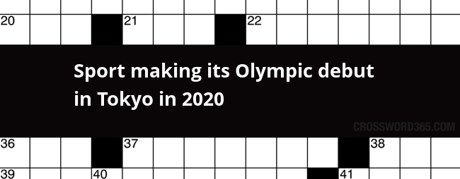 Able Accounts Make Debut >> Sport Making Its Olympic Debut In Tokyo In 2020 Crossword Clue