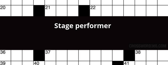 Stage Performer Crossword Clue