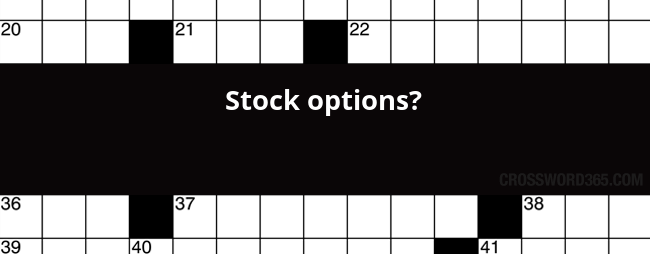 Stock options? :: All Crossword Answers, Clues and Solutions