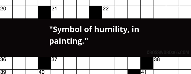 Symbol Of Humility In Painting Crossword Clue