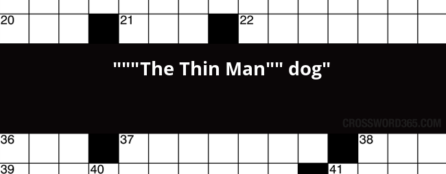 the thin man dog crossword