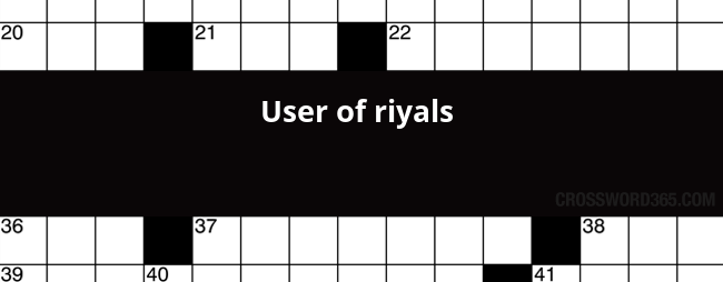 Below you will be able to find the answer to User of riyals crossword clue which was last seen on Wall Street Journal Crossword ...  sc 1 st  Crossword365 & User of riyals crossword clue 25forcollege.com