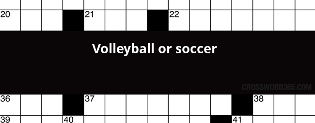 Volleyball Or Soccer Crossword Clue