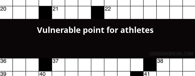 Vulnerable Point For Athletes Crossword Clue